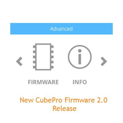 New firmware release for the CubePro 3D printer